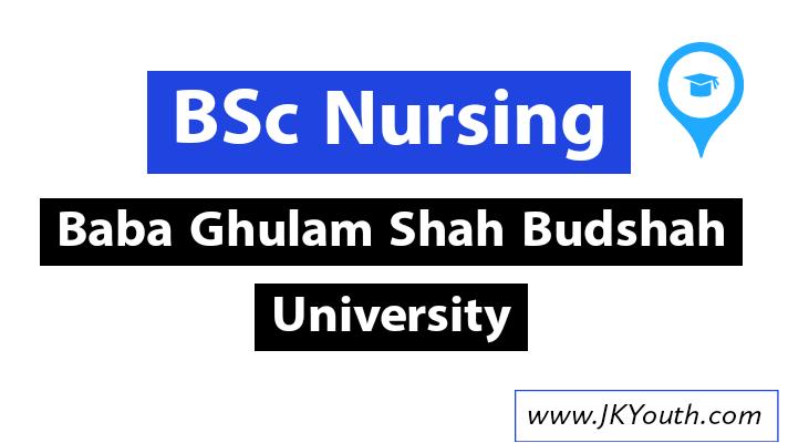 Baba Ghulam shah Badshah University - B.Sc. Nursing,