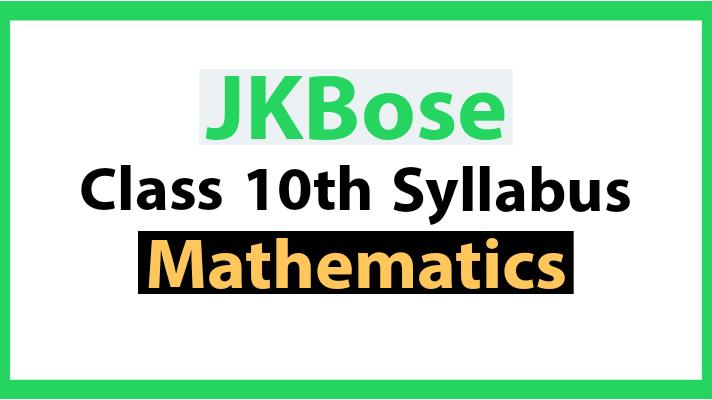 JKBose Syllabus Class 10th Mathematics