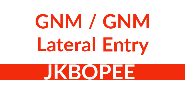 GNM Lateral Entry JKBOPEE