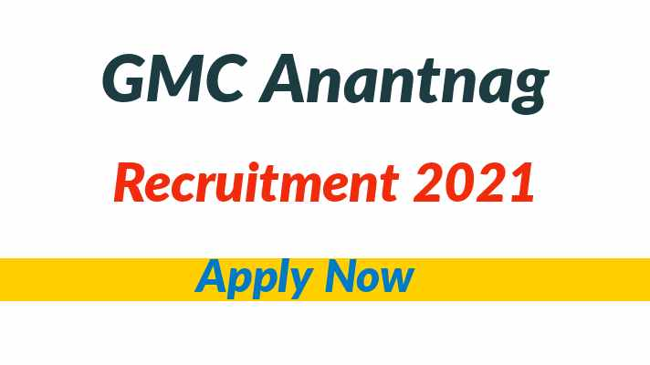 GMC Anantnag Recruitment