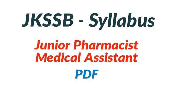 JKSSB Junior Pharmacist Syllabus
