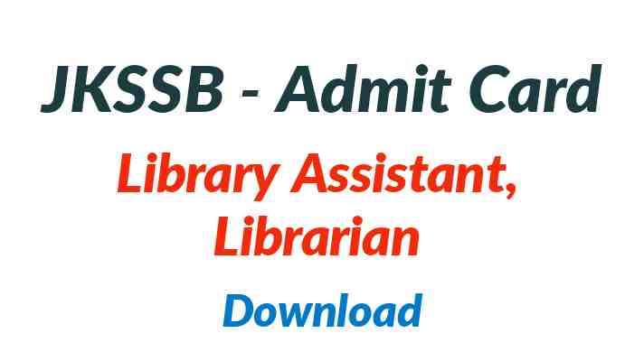 JKSSB Library Assistant Admit Card