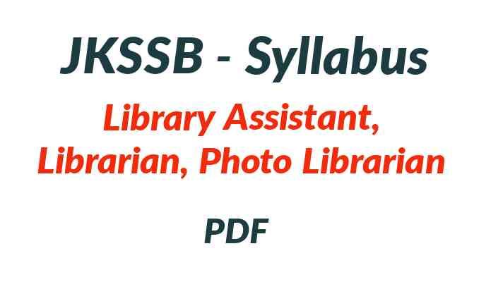 JKSSB Library Assistant, Librarian Syllabus PDF
