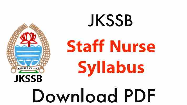 Staff nurse jkssb syllabus 2021