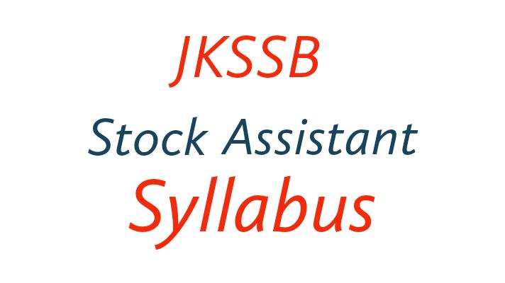 JKSSB Stock Assistant Syllabus