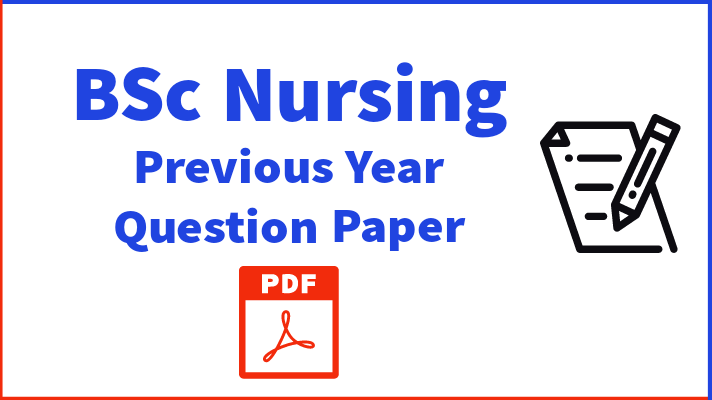 BSc Nursing Previous year Question Paper