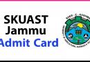 Skuast Jammu Admit Card